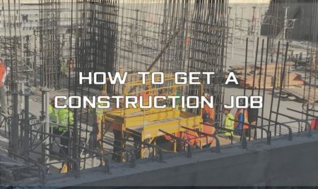 How Do I Get a Construction Job?
